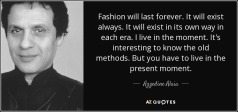 Quote about Azzedine Alaia